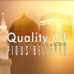 Quality Of Pious Believer